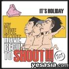 It's Holiday Single - Shout