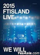 2015 FTIsland Live - We Will Tour (2DVD + Photobook + Gift) (Taiwan Version)