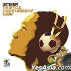Listen Up! The Official 2010 FIFA World Cup Album (Asian Version)
