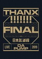LIVE DA PUMP 2019 THANX!!!!!!! FINAL at Nippon Budokan (Normal Edition)(Japan Version)