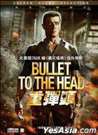 Bullet To The Head (2012) (DVD) (Hong Kong Version)