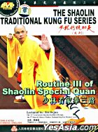 The Shaolin Traditional Kung Fu - Routine III Of Shaolin Special Quan (DVD) (China Version)
