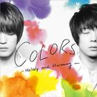 COLORS - Melody and Harmony / Shelter (Japan Version)