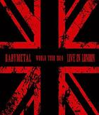 LIVE IN LONDON -BABYMETAL WORLD TOUR 2014- [BLU-RAY] (First Press Limited Edition)(Japan Version)