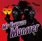 My Favorite Monster (SINGLE+DVD) (First Press Limited Edition)(Japan Version)