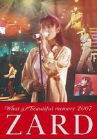 Live DVD 'ZARD What a beautiful memory 2007'  (Japan Version)