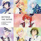 TVアニメ『アイドリッシュセブン Second BEAT!』オリジナルサウンドトラック「BEYOND THE SHiNE」 (日本版)