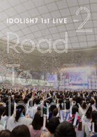 IDOLiSH7 1st LIVE Road To Infinity Day2 [DVD] (Japan Version)