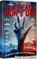 The Dead Don't Die (2019) (DVD) (Hong Kong Version)