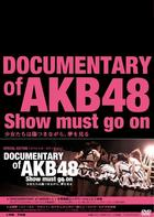 Documentary of AKB48 Show must go on - Shoujo tachi wa Kizutsuki nagara, Yume wo Miru (DVD) (Special Edition) (Japan Version)