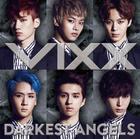 DARKEST ANGELS (Normal Edition)(Japan Version)