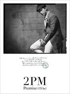 Promise (I'll be) -Japanese ver.- [Type D] [Taecyeon] (First Press Limited Edition) (Japan Version)