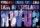 Arena Tour 2016 -Law of FTISLAND: N.W.U- [DVD] (Japan Version)