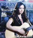 YUI 5th Tour 2011-2012 Crusing - HOW CRAZY YOUR LOVE - [BLU-RAY] (Limited Edition) (Hong Kong Version)