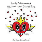 Kim Hyung Suk With Friends Pop & Pop Collaboration #3 Niel (Teen Top) X Charles Jang