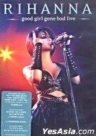 Good Girl Gone Bad Live (DVD)