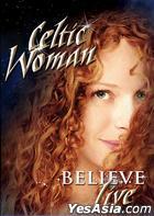 Celtic Woman - Believe (DVD) (Korea Version)