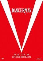 SE7EN LIVE TOUR 2017 in JAPAN-Dangerman- (Normal Edition) (Japan Version)