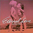 Eternal Love - for Marriage (Japan Version)