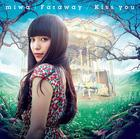 Faraway / Kiss you (SINGLE+DVD) (First Press Limited Edition)(Japan Version)