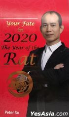Peter So - Your Fate in 2020, The Year of the Rat (English Version)