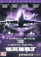 Turbulence 3 : Heavy Metal (DTS Version)