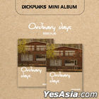 Dickpunks Mini Album - Ordinary Days