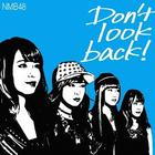 Don't look back! [Type C](SINGLE+DVD) (First Press Limited Edition)(Japan Version)