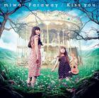Faraway / Kiss you (Normal Edition) (Japan Version)