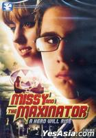 MISSY & THE MAXINATOR(US Version)