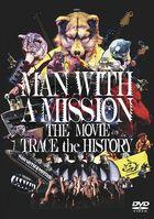 MAN WITH A MISSION THE MOVIE -TRACE THE HISTORY- (DVD) (日本版)