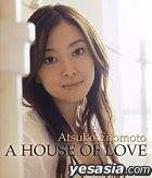 A HOUSE OF LOVE (Japan Version)