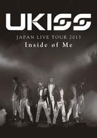 U-KISS JAPAN LIVE TOUR 2013 - Inside of Me - (Japan Version)