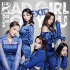 Bad Girl For You [Type B](SINGLE+DVD) (初回限定版)(日本版)