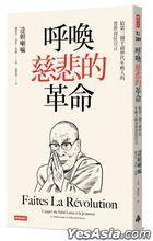 Faites La Révolution. L'appel du Dalaï-Lama à la jeunesse