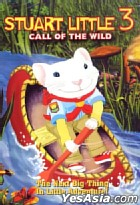 Stuart Little 3: Call Of The Wild (Hong Kong Version)