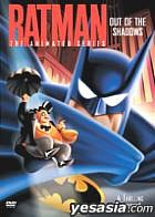 BATMAN: The Animated Series Out of the Shadows   (Japan Version)
