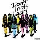 Don't look back! [Type C](SINGLE+DVD) (Normal Edition)(Japan Version)