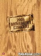 2006 Movement Concert DTS