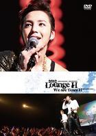 2012 LOUNGE H We are Team H (DVD) (日本版)