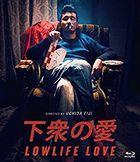 Lowlife Love (Blu-ray) (Japan Version)
