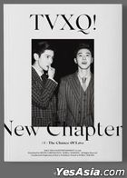 TVXQ! Vol. 8 - New Chapter #1: The Chance of Love (C Version) (Taiwan Version)