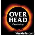 Over Head Vol. 1 - Everlasting