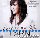 Parn Thanaporn : Love of My Life (2CD) (Thailand Version)