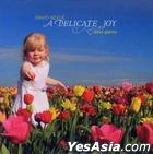 Delicate Joy (US Version)