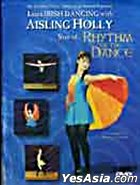 Rhythm Of Dance - Learn Irish Danceing With Aisling Holly (DVD) (Hong Kong Version)
