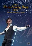 The Shin Seung Hun Show  -Christmas Miracle in Japan-  (Japan Version)