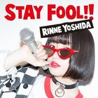 STAY FOOL!! (ALBUM+DVD) (First Press Limited Edition) (Japan Version)