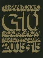 GRANRODEO 10th Anniversary Book 'G10 ROCK☆SHOW'