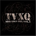 TVXQ nonstop-mix Vol. 1 (Japan Version)